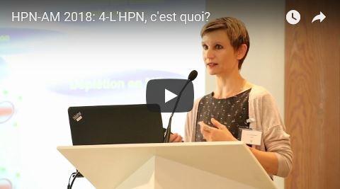 Journée HPN-AM 2018: 4-L'HPN, c'est quoi?